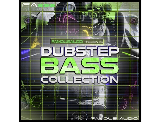 Famous Audio Dubstep Bass Collection