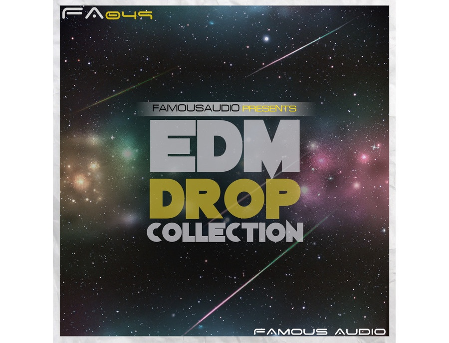 Famous Audio EDM Drop Collection