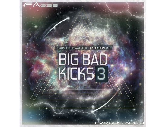 Famous Audio Big Bad Kicks 3
