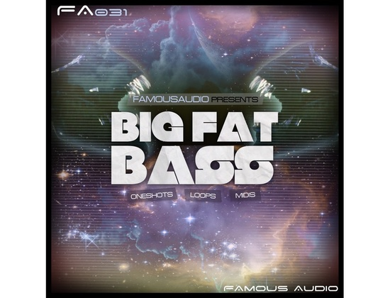 Famous Audio Big Fat Bass