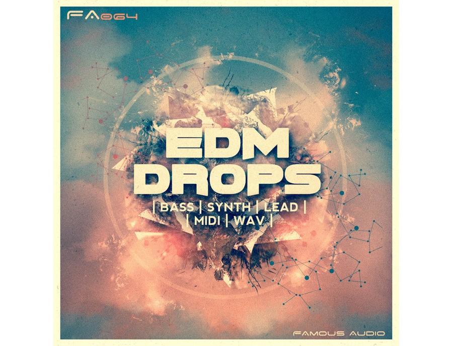 Famous Audio EDM Drops