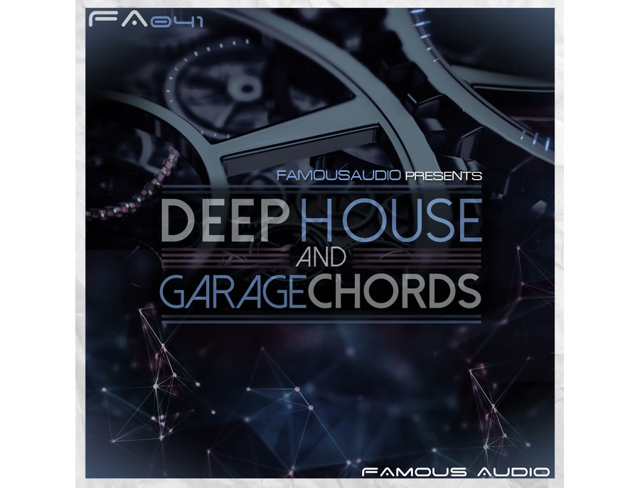Famous Audio Deep House & Garage Chords