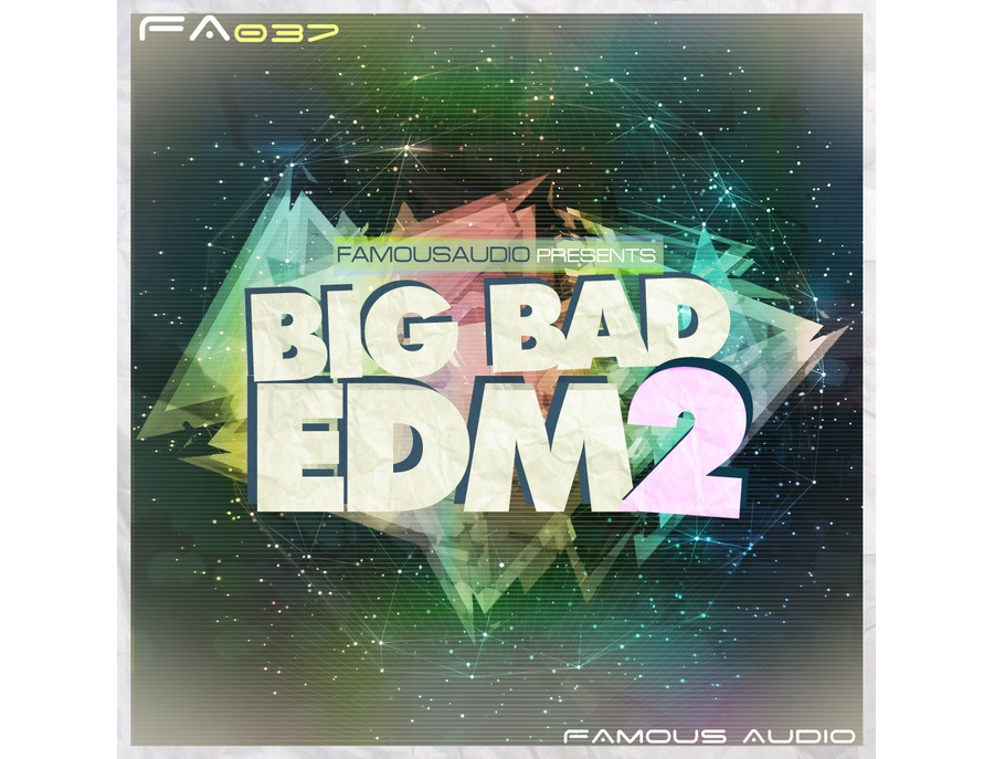 Famous Audio Big Bad EDM 2