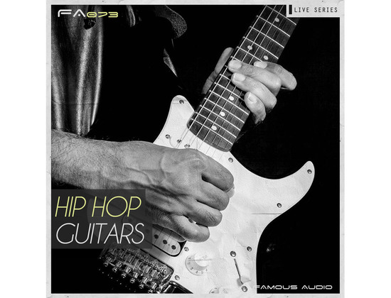 Famous Audio Live Series: Hip Hop Guitars