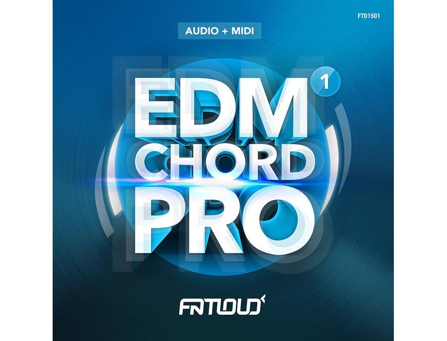 FatLoud EDM Chord Pro Volume 1
