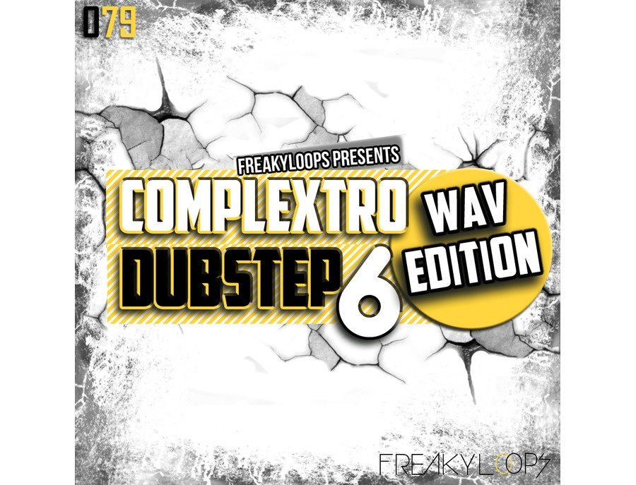 Freaky Loops Complextro & Dubstep Vol. 6 - Wav Edition