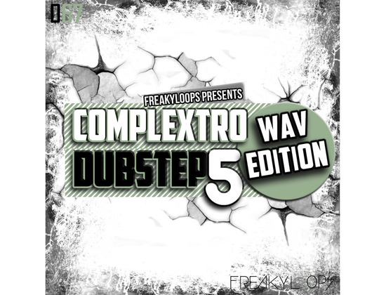 Freaky Loops Complextro & Dubstep Vol. 5 - Wav Edition