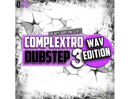 Freaky Loops Complextro & Dubstep - WAV Edition 3
