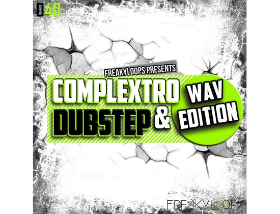 Freaky Loops Complextro & Dubstep - WAV Edition