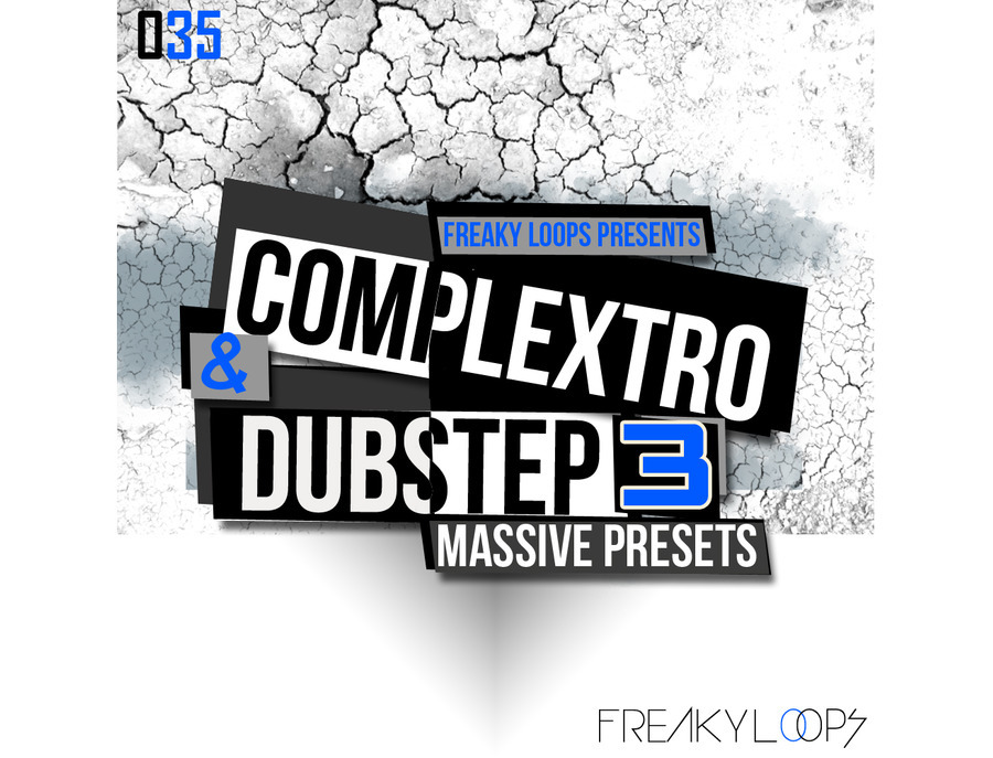 Freaky Loops Complextro & Dubstep 3  - Massive Presets