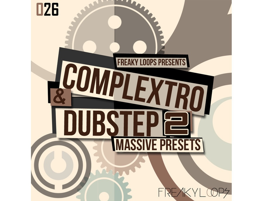Freaky Loops Complextro & Dubstep 2  - Massive Presets