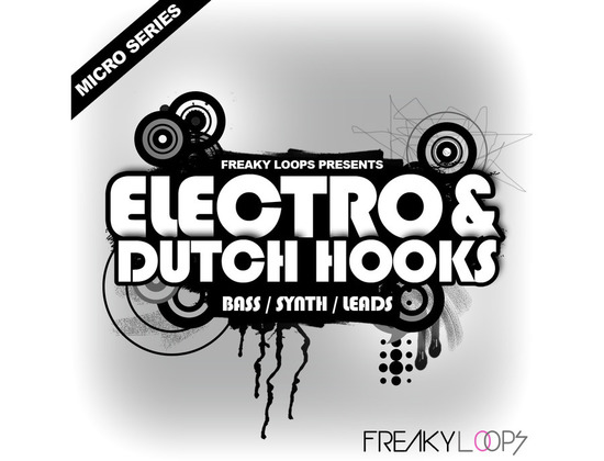 Freaky Loops Electro & Dutch Hooks
