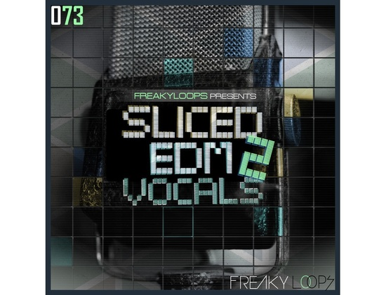 Freaky Loops Sliced EDM Vocals Vol. 2