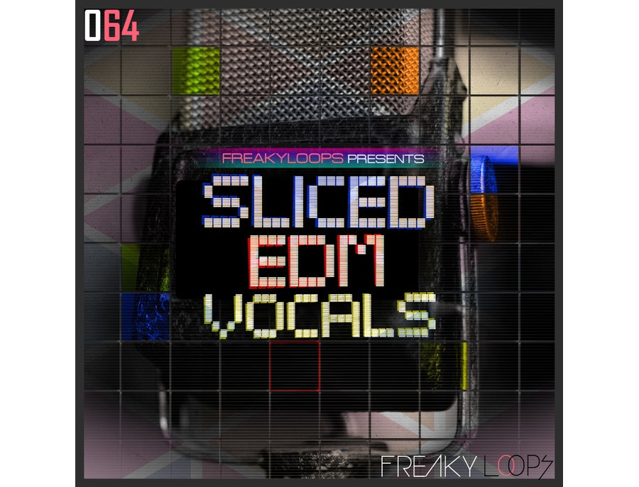 Freaky Loops Sliced EDM Vocals