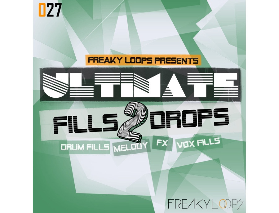 Freaky Loops Ultimate Fills & Drops 2