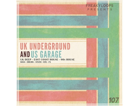 Freaky Loops UK Underground and US Garage