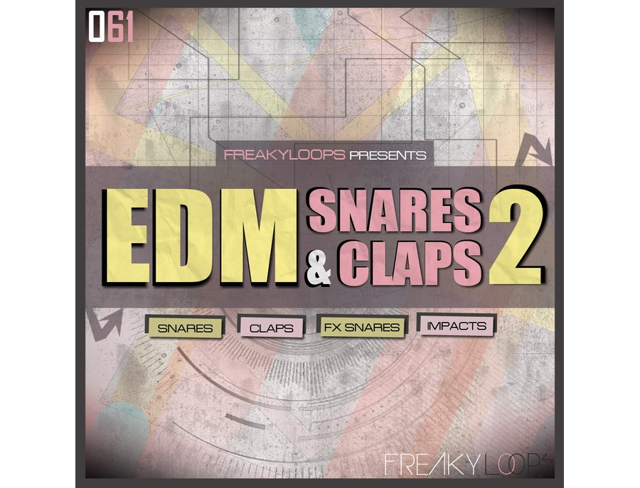 Freaky Loops EDM Snares & Claps 2