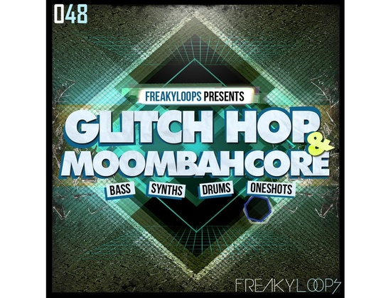 Freaky Loops Glitch Hop & Moombahcore