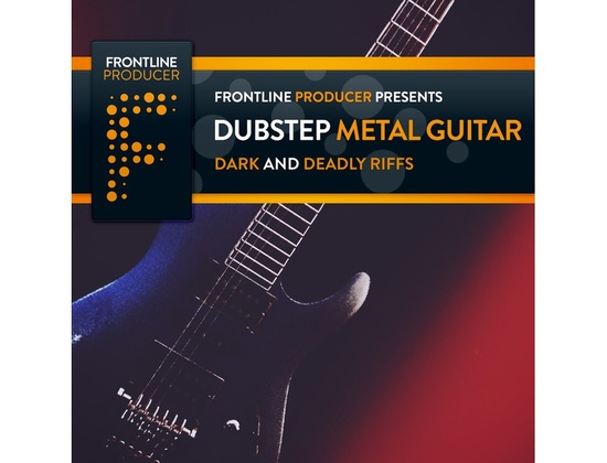Frontline Producer Dubstep Metal Guitars