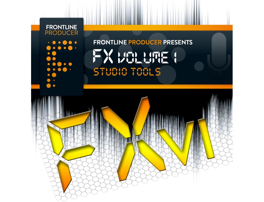 Frontline Producer FX Volume 1 - Studio Tools