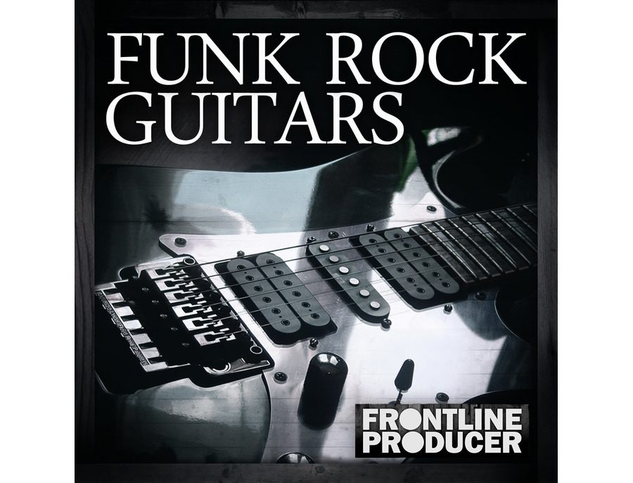Frontline Producer Funk Rock Guitars