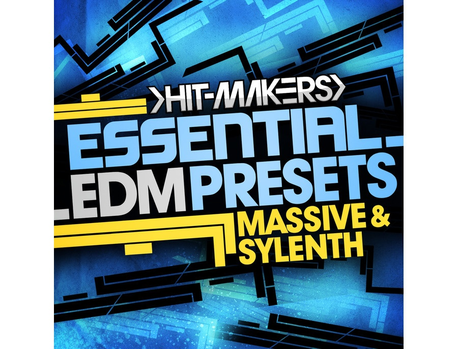 Hitmakers Essential EDM Presets