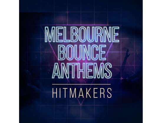 Hitmakers Melbourne Bounce Anthems