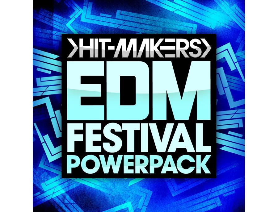 Hitmakers EDM Festival Powerpack