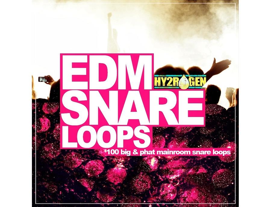 HY2ROGEN EDM Snare Loops