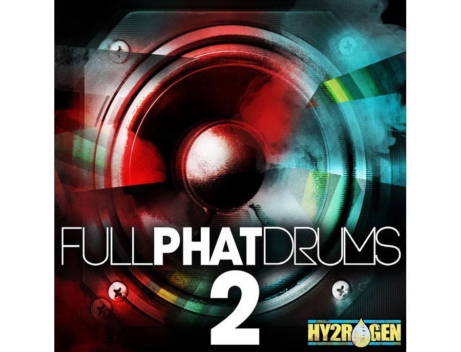 HY2ROGEN Full Phat Drums 2