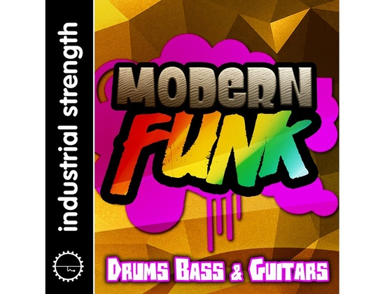 Industrial Strength Modern Funk Sessions