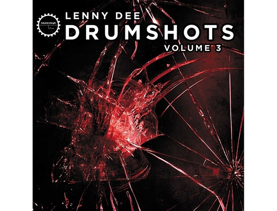 Industrial Strength Lenny Dee  - Drum Shots Vol. 3