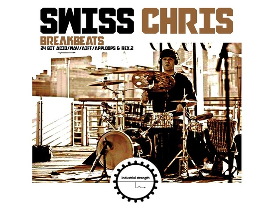 Industrial Strength Swiss Chris Breakbeats