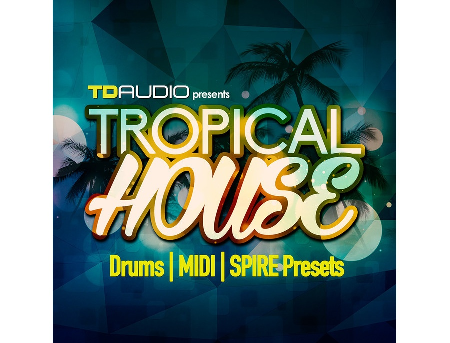 Industrial Strength TD Audio Presents Tropical House