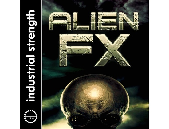 Industrial Strength Alien FX