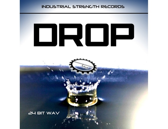 Industrial Strength Drop