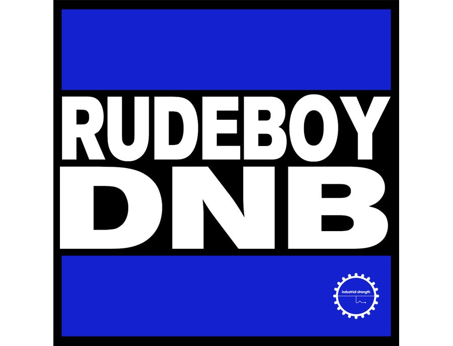 Industrial Strength Rudeboy DnB