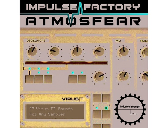 Industrial Strength Impulse Factory - Virus TI - Atmosfear