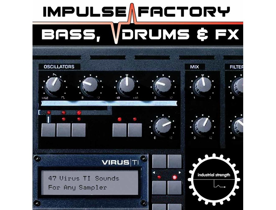 Industrial Strength Impulse Factory - Virus TI Bass, Drums & FX