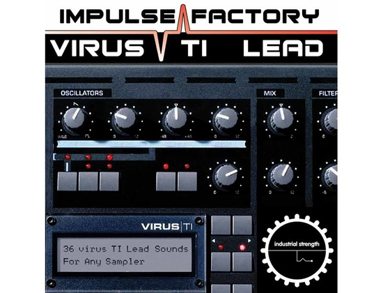 Industrial Strength Impulse Factory - Virus TI Lead