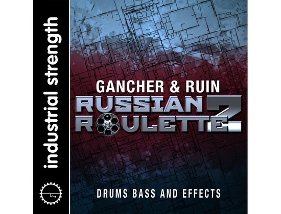 Industrial Strength Gancher & Ruin - Russian Roulette Vol. 2
