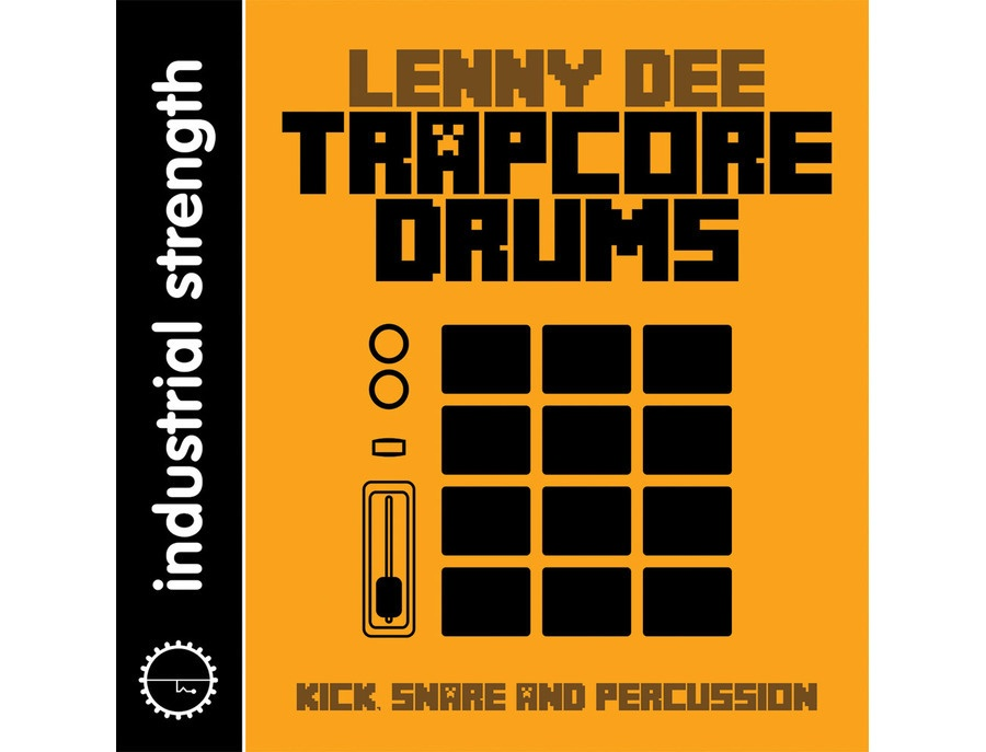 Industrial strength lenny dee trapcore drums xl