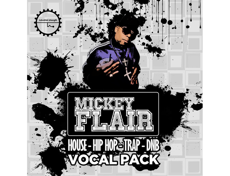 Industrial Strength Mickey Flair Vocal Pack