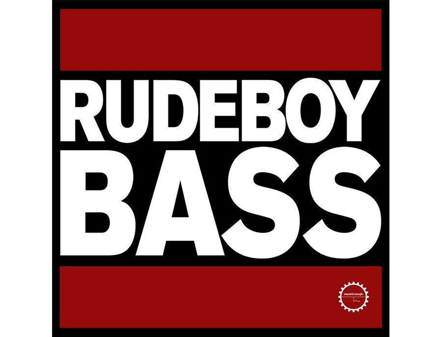 Industrial Strength Rudeboy Bass