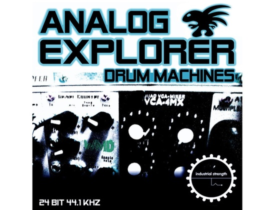 Industrial Strength Analog Explorer - Drum Machines