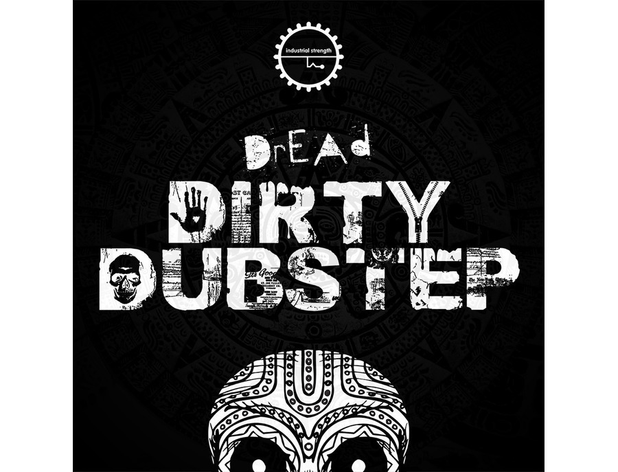 Industrial Strength Dread - Dirty Dubstep
