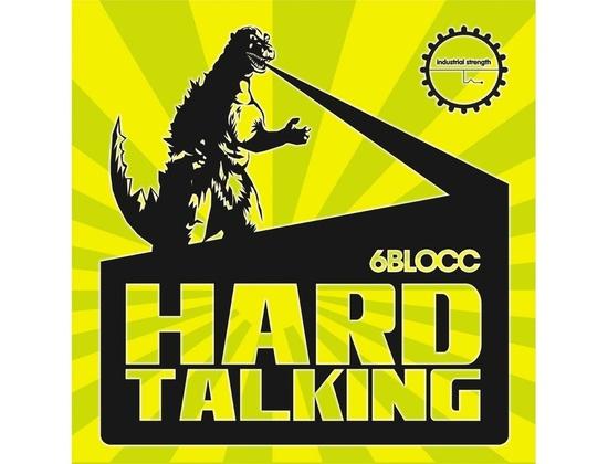 Industrial Strength 6Blocc Hard Talking