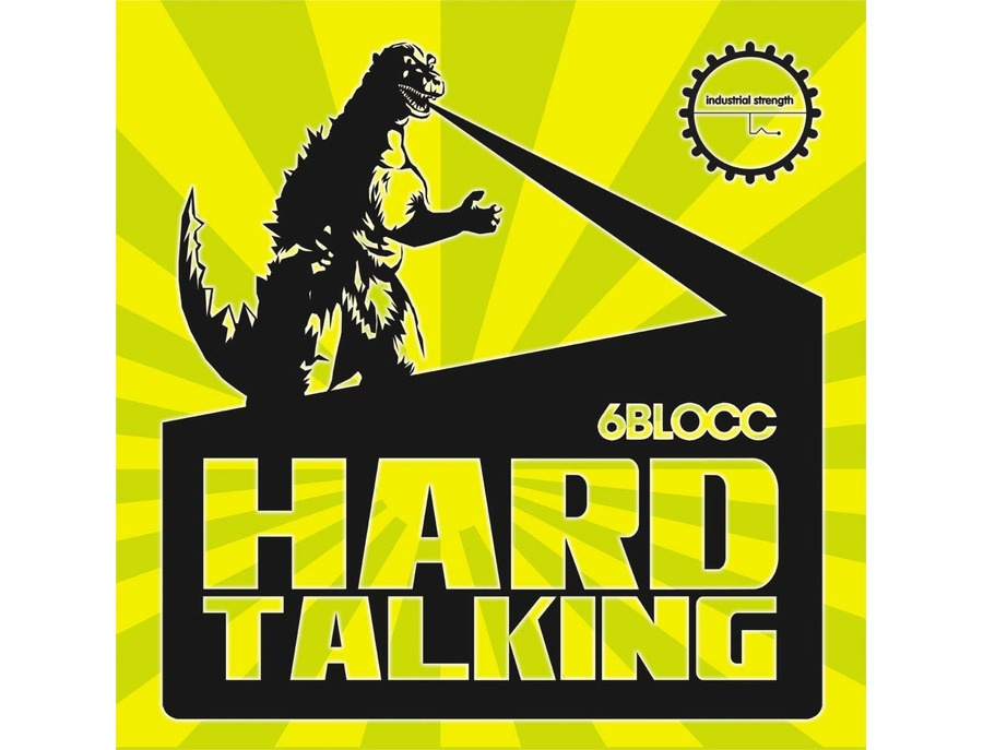 Industrial Strength 6Blocc Hard Talking