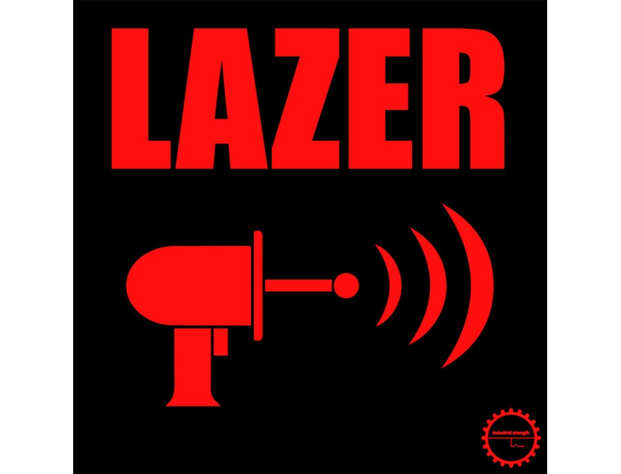 Industrial Strength Lazer