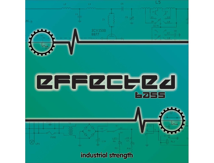 Industrial Strength Effected Bass